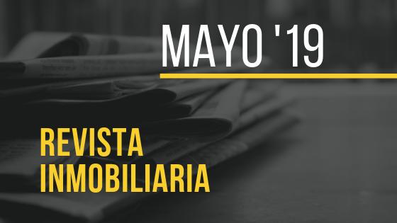 Revista inmobiliaria Mayo 2019