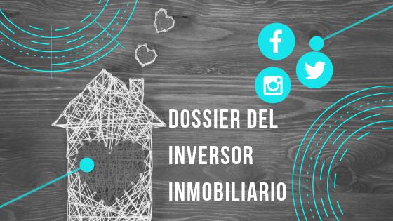 Dossier para el Inversor Inmobiliario, agosto 2019